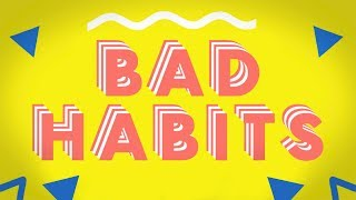 Download Ookay - Bad Habits Video