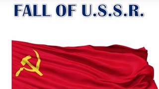 Download Collapse of USSR - सोवियत संघ क्यों टूटा - World History - UPSC / IAS / PSC / SSC - Break up of USSR Video
