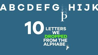 Download 10 Letters We Dropped From The Alphabet Video