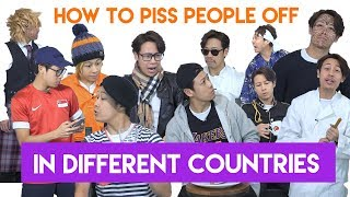 Download How to piss people off in different countries PART 1 Video