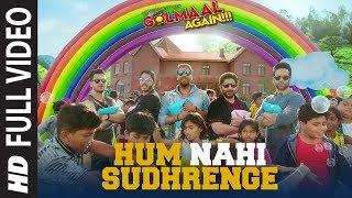 Download Golmaal Again: Hum Nahi Sudhrenge Full Song | Ajay Devgn | Parineeti| Arshad | Tusshar |Shreyas|Tabu Video