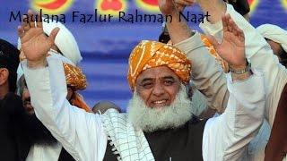 Download Maulana Fazal ur Rahman Nazam Video