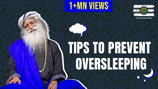 Download Overcome Your Oversleeping Habbit By Sadhguru - NOBODY TOLD YOU THIS BEFORE | Mystics of India Video