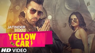 Download Yellow Car Full Song | Jatinder Brar | Deep Jandu | Latest Punjabi Song 2016 Video
