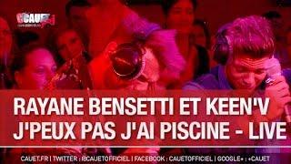 Download Rayane Bensetti et Keen'V - J'peux pas j'ai piscine - Live - C'Cauet sur NRJ Video