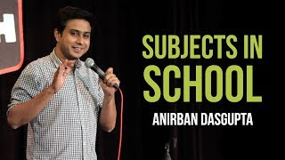 Download Subjects In School | Anirban Dasgupta Stand-up Comedy Video