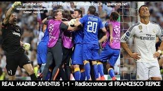 Download REAL MADRID-JUVENTUS 1-1 - Radiocronaca di Francesco Repice (13/5/2015) da Radiouno RAI Video