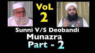 Download Munazra Sunni v/s Deobandi PART-2 Video