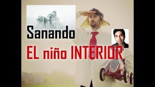 Download SANANDO EL NIÑO INTERIOR Video