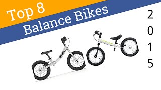 Download 8 Best Balance Bikes 2015 Video