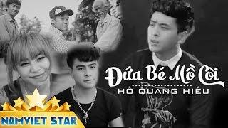 Download Đứa Bé Mồ Côi - Hồ Quang Hiếu, Song Thư, Trọng Khang, Trùng Dương || MUSIC VIDEO 4K OFFICIAL Video