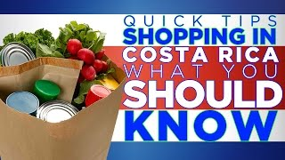Download Grocery Shopping in Costa Rica | What you need to know | Let's Go™ Quick Tips Video