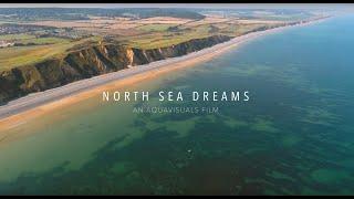 Download North Sea Dreams Video