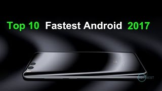 Download Top 10 Fastest Android Phones 2017 Video