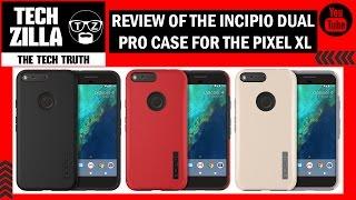 Download Google Pixel XL Incipio Dual Pro Case Review Video