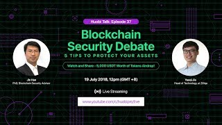 Download Catch Huobi Talk on 19 July, Thursday at 12pm (GMT+8) - Blockchain Security Debate, Huobi Talk EP 37 Video