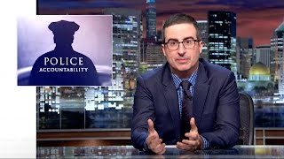 Download Police Accountability: Last Week Tonight with John Oliver (HBO) Video