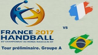 Download France VS Brésil Handball Championnat du monde 2017 Tour préliminaire groupe A Video