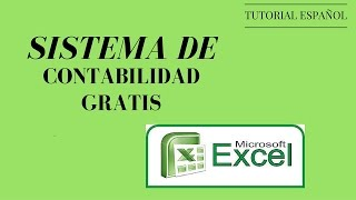 Download TUTORIAL SISTEMA DE CONTABILIDAD EN EXCEL GRATIS - ESPAÑOL 2016 Video