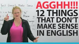 Download I HATE ENGLISH! 12 things that don't make any sense Video