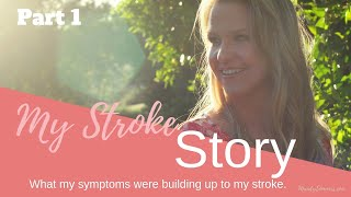 Download My Stroke Story - Want to Know What My Symptoms Were? Keep Watching Video