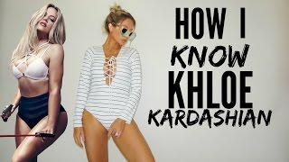 Download HOW I KNOW KHLOE KARDASHIAN Video
