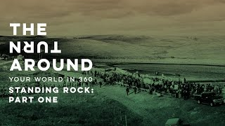 Download Standing Rock: Part One | The Turnaround: Your World in 360 Video