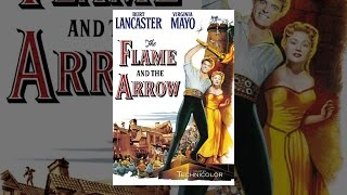 Download The Flame and the Arrow Video