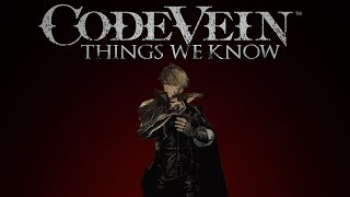 Download Code Vein ▶ 9 Things We Know Video