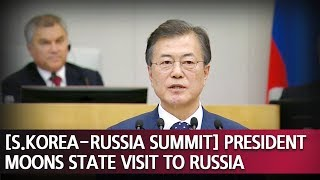 Download [S.KOREA-RUSSIA SUMMIT] President Moons State Visit to Russia Video