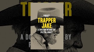 Download Trapper Jake Video