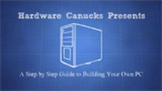 Download Hardware Canucks Guide to Building Your Own Personal Computer (PC) Video