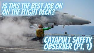 Download Best Job On The Flight Deck - Catapult Safety Observer (Pt. 1 of 2) Video