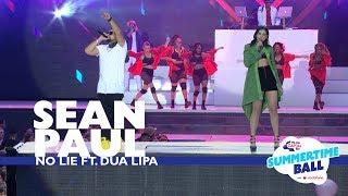 Download Sean Paul ft. Dua Lipa - 'No Lie' (Live At Capital's Summertime Ball 2017) Video