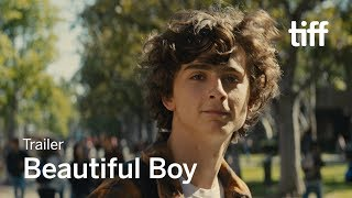 Download BEAUTIFUL BOY Trailer | TIFF 2018 Video