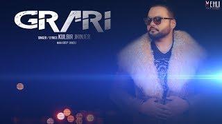 Download Grari - Kulbir Jhinjer (Full Song) Latest Punjabi Songs 2018 | Vehli Janta Records Video