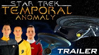 Download Star Trek: Temporal Anomaly Trailer (2018) (Fan Film) Video