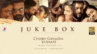 Download Chekka Chivantha Vaanam - Jukebox (Tamil) - A.R Rahman | Mani Ratnam Video