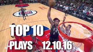 Download Top 10 Plays Of The Night | 12.10.16 Video