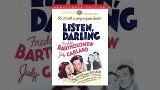 Download Listen, Darling Video