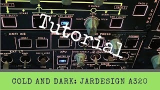 Download X-Plane 11 - From Cold and Dark to Takeoff - Complete Tutorial - JARDesign A320 Video