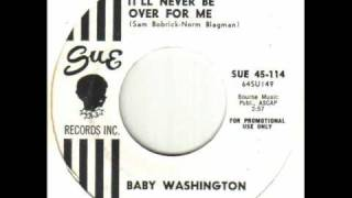 Download Baby Washington - It'll Never Be Over For Me.wmv Video