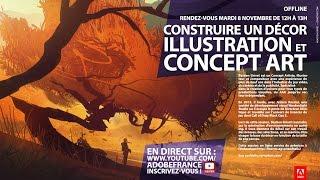 Download MasterClass Bastien Grivet : Construire un décor Illustration et Concept Art |Adobe France Video