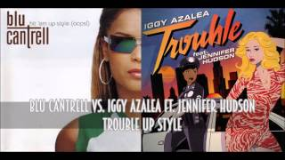 Download Blu Cantrell vs. Iggy Azalea - Trouble Up Style Video