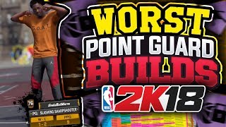 Download TOP 3 WORST POINT GUARD BUILDS in NBA 2K18!! *WARNING* DO NOT CHOOSE ONE OF THESE ARCHETYPES! Video