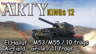 Download WoT Arty Kings 12: M53/M55, 10 frags El Halluf, Grille 11 frags Airfield, WORLD OF TANKS Video