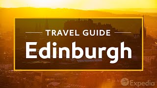 Download Edinburgh Vacation Travel Guide | Expedia Video