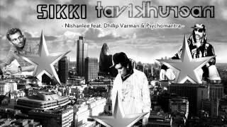 Download Sikki Tavikhurean - Thor Nishanlee feat. Dhilip Varman & Psychomantra Video