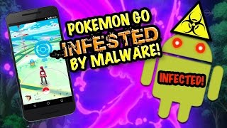 Download Pokémon GO - MALWARE WARNING - Android Version INFECTED! Video