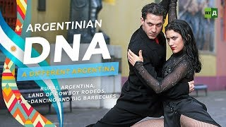 Download Argentinian DNA: A Different Argentina. Rural Argentina, tap-dancing and big barbecues Video